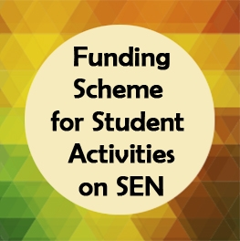 Funding Scheme for Student Activities on SEN